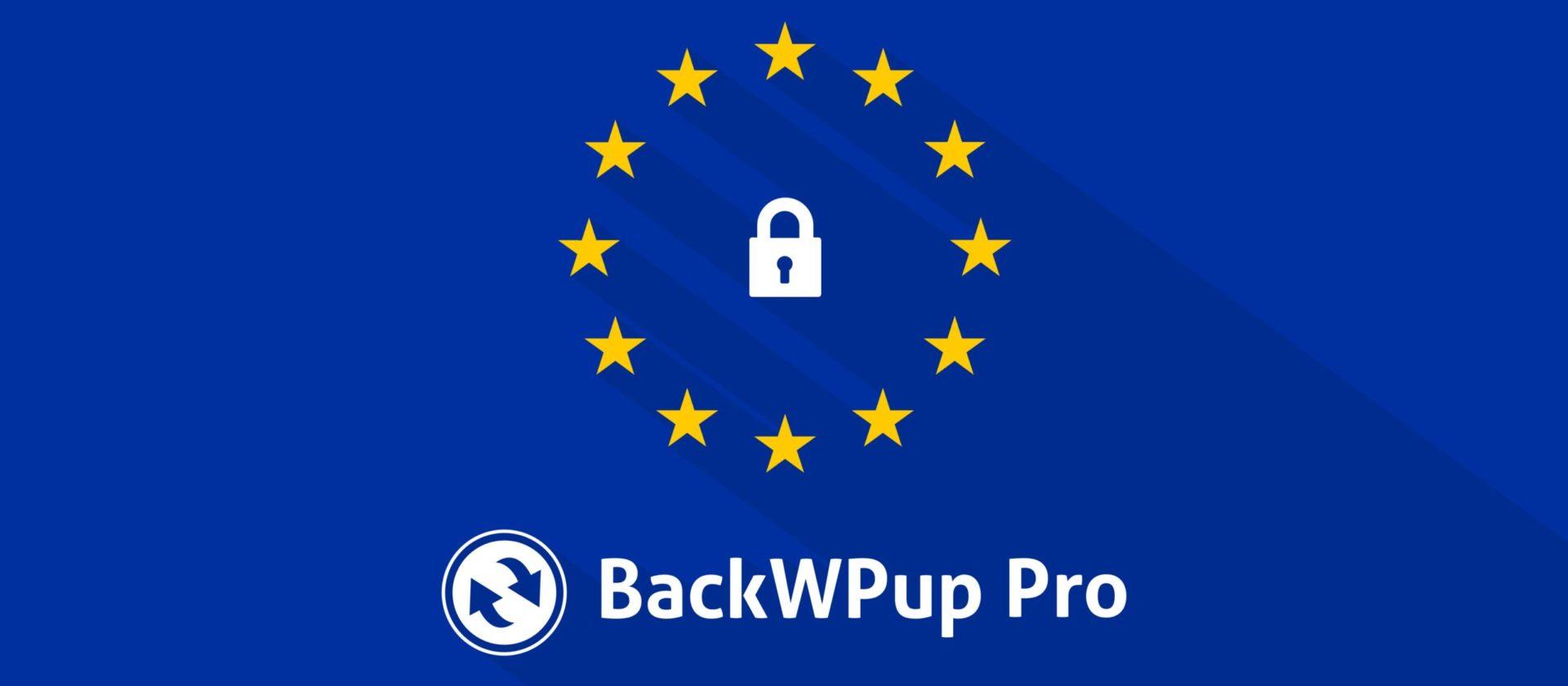 Backup Plugin DSGVO konform haben: mit BackWPup PRO